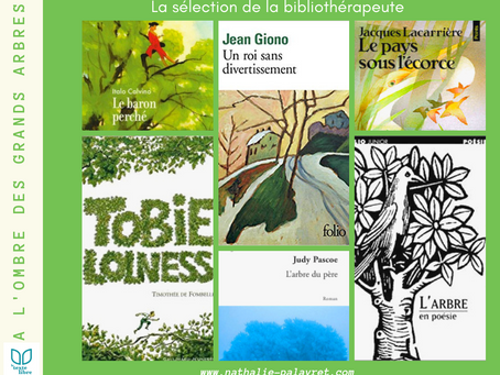 La sélection de la bibliothérapeute : à l'ombre des grands arbres