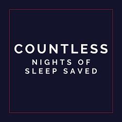 Countless Night of Sleep Saved