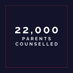 22,000 Parents Counselled
