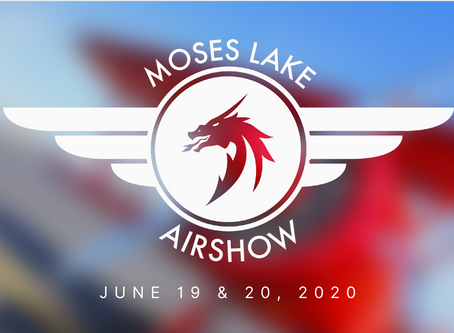 MOSES LAKE AIRSHOW 2020 - BACK & HERE TO STAY!