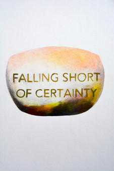 Falling short of certainty