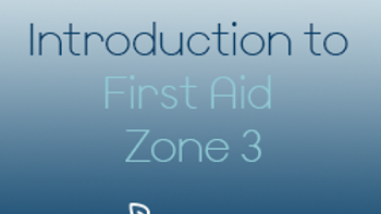 Introduction to First Aid Programme - Zone 3 (CPD)