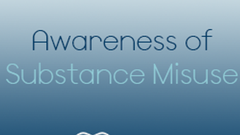Awareness of Substance Misuse (CPD)