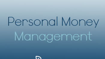 Personal Money Management (CPD)