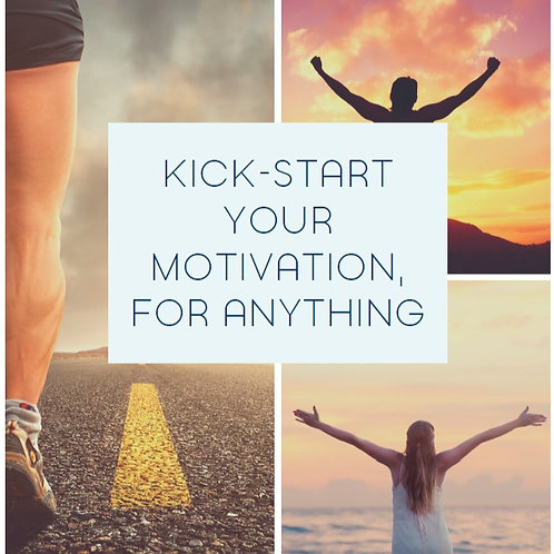 Motivation Kick-Starter: Kick-start your motivation, for anything