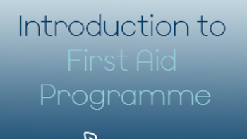 Introduction to First Aid Programme - Zone 4 (CPD)