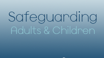 Safeguarding Adults and Children (CPD)