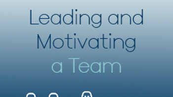 Leading and Motivating a Team (CPD)