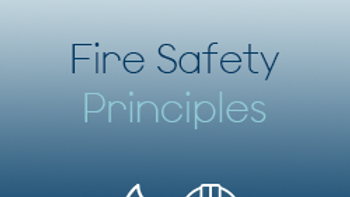 Fire Safety Principles (CPD)