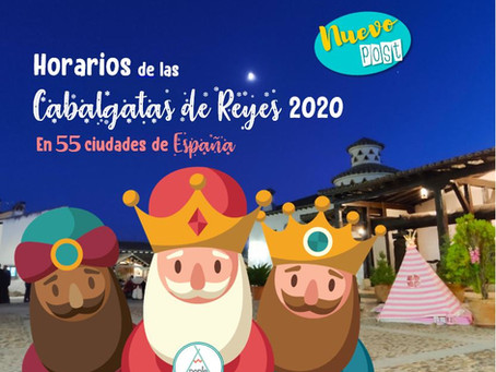 Horarios - Cabalgatas de Reyes 2020
