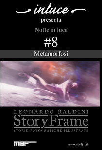 Notte in luce- StoryFrame- metamorfosi