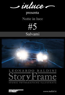 Notte in luce- StoryFrame- Salvami