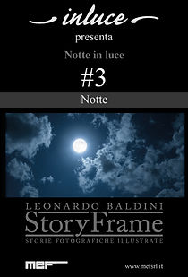Notte in luce- StoryFrame- Notte
