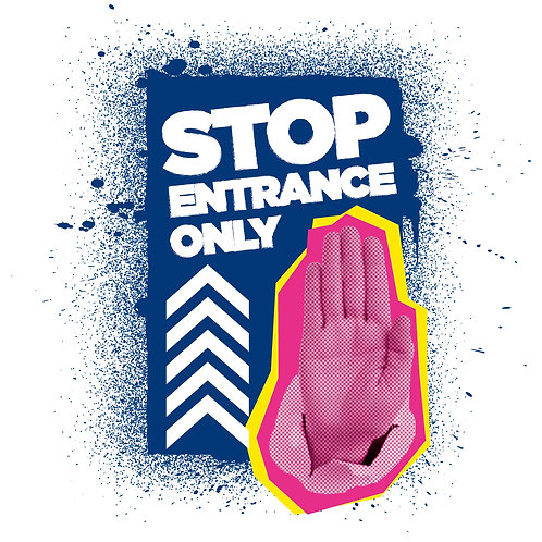 Stop Entrance Only Interior Poster - From £1.11 ex VAT