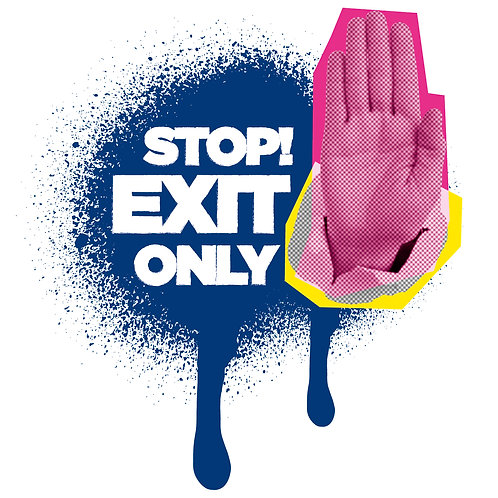 Stop Exit Only Interior Poster - From £1.11 ex VAT