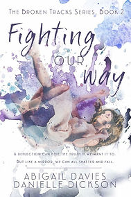 Fighting Ou Way, Broken Tracks series book 2
