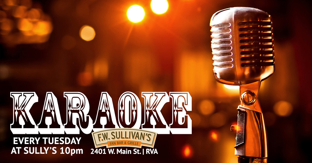 Karaoke EVERY Tuesday at Sully's