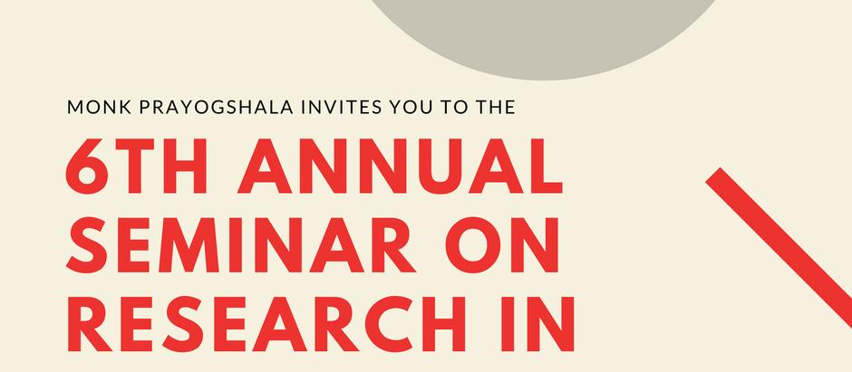 Monk Prayogshala: Sixth Annual Seminar on Research in Social Sciences