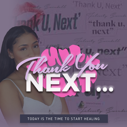 Thank You Next x Time 2 Heal