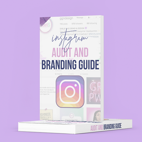 instagram Audit and  Branding guide