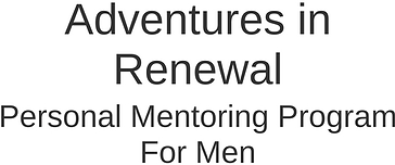 Adventures in Renewal - Mentoring Program for Men.png