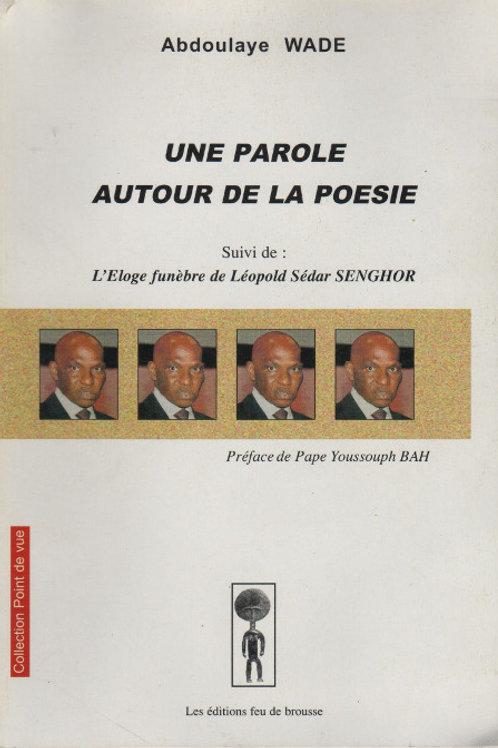 Abdoulaye WADE - Une parole autour de la poësie