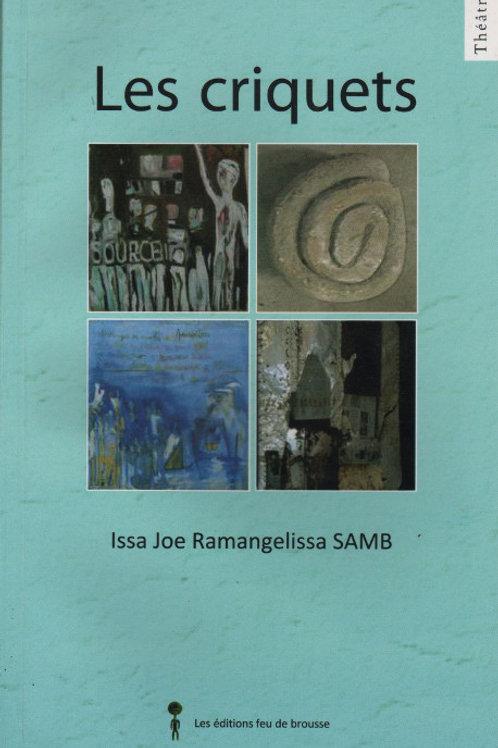 Issa Joe Ramangelissa SAMB - Les criquets