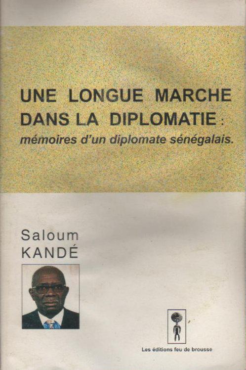 Saloum KANDE - Une longue marche dans la diplomatie