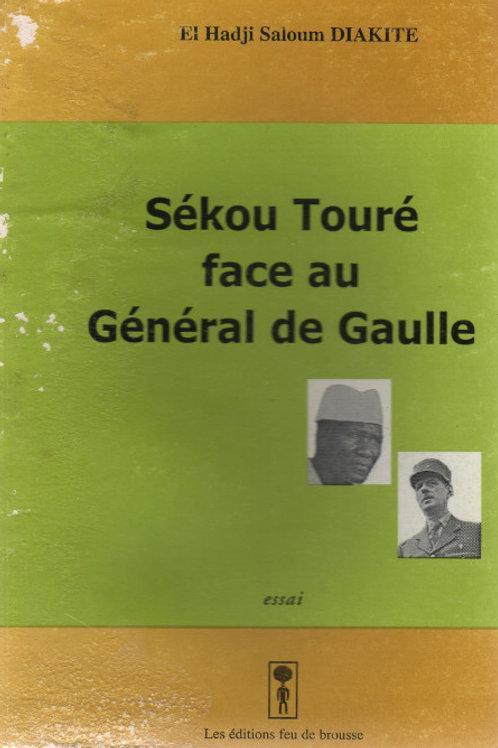 El Hadji Saloum DIAKITE - Sékou Touré face au Général De Gaulle