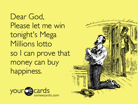 Writing 101: dear Lottery Gods . . .