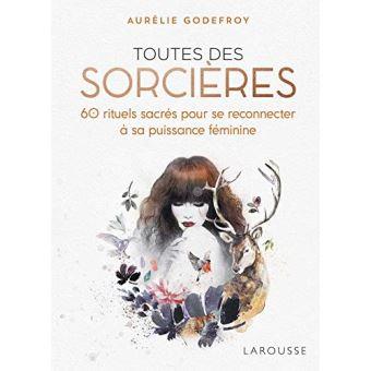 """""""On est toutes des sorcières"""" de Aurélie Godefroy"""