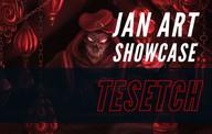 Jan Art Showcase: Tesetch