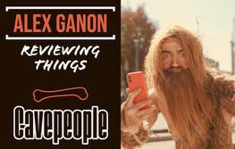 Alex Ganon Reviews: Legacy Cavepeople