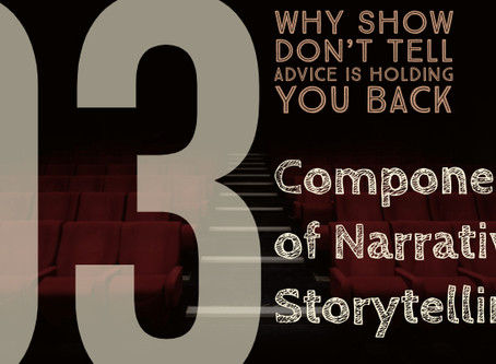 Series A Part 3: The Components of Narrative Storytelling