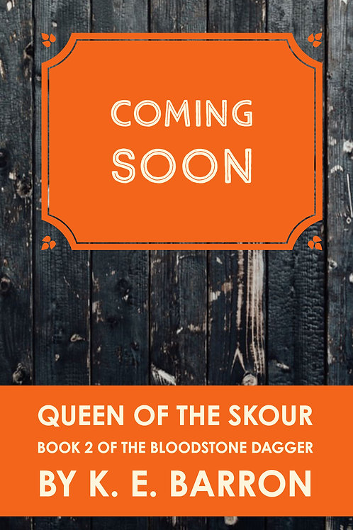 Queen of the Skour: Book 2 of the Bloodstone Dagger
