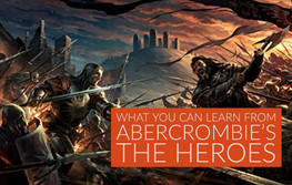 What You Can Learn from Joe Abercrombie's The Heroes