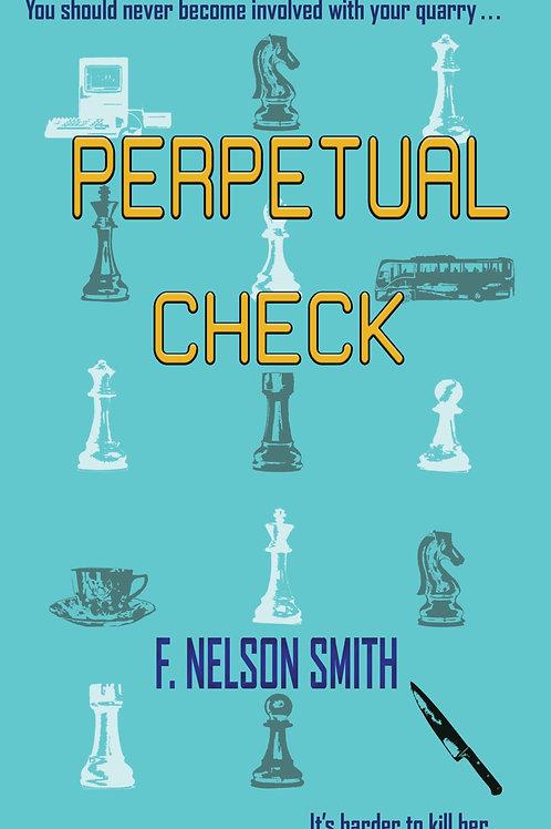 Perpetual Check - Hardcover
