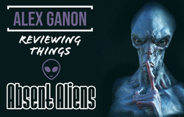 Alex Ganon Reviews: Absent Aliens