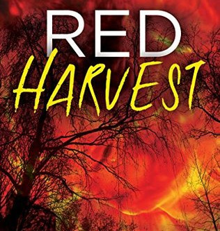 Alex Ganon Reviews: Red Harvest by Patrick C. Greene