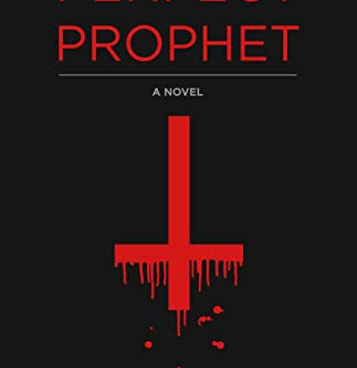 Alex Ganon Reviews: Perfect Prophet by Diane M. Johnson