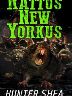 Alex Ganon Reviews: Rattus New Yorkus by Hunter Shea