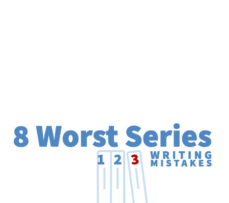 A Series of Writing Mistakes