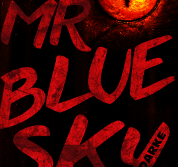 Alex Ganon Reviews: Mr. Blue Sky by John Darke