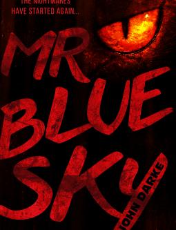 Alex Ganon Reviews: Mr. Blue Sky by John Darke