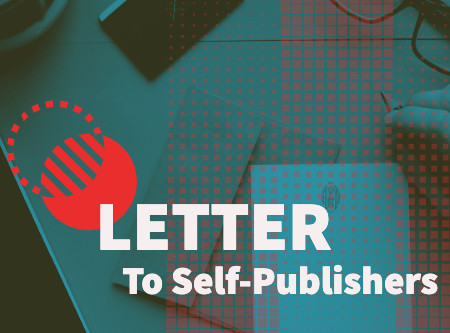 Letter to Self-Publishers