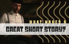 What Makes a Great Short Story?