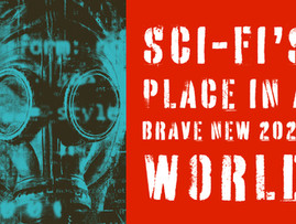 Sci-fi's Place in a Brave New 2020 World
