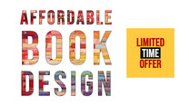 Limited Time Offer - Save on Your Book's Design, Typesetting, Cover, or Ebook Development, Now U