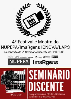 4º Festival e Mostra do NUPEPA/ImaRgens ICNOVA/LAPS no contexto do 7º Seminário Discente do PPGS/USP
