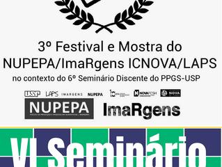 Programação Oficial do 3º Festival e Mostra do NUPEPA/ImaRgens - ICNOVA/LAPS no IVSD/PPGS/USP